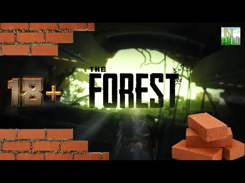 THE FOREST 18+ Не люблю я ужастики.