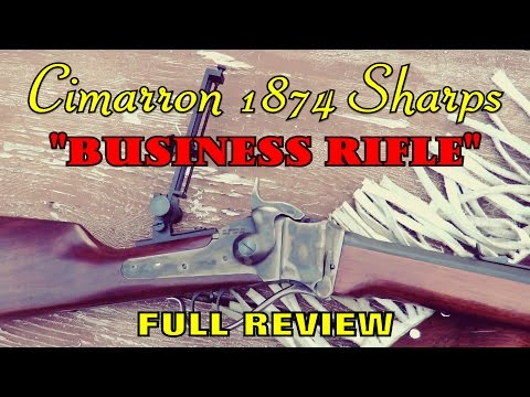"Cimarron 1874 Sharps 45-70 ""Business Rifle"" - FULL REVIEW!!"
