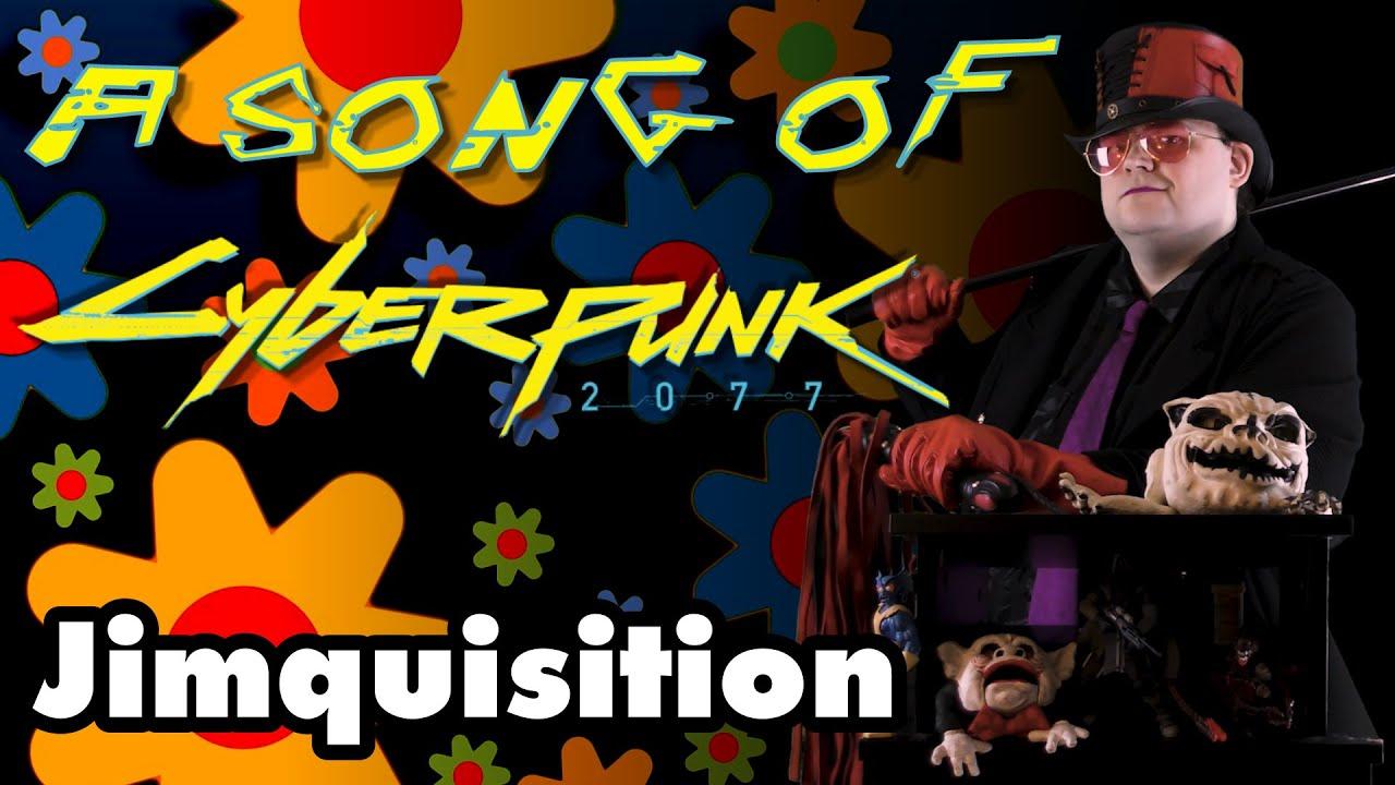 A Song Of Cyberpunk (The Jimquisition)