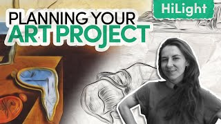 How To Plan Your Art Project? // HiLight with Dr Jaz Hill-Valler