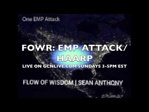 FOWR: EMP Threat on U.S., High Frequency Active Auroral Research Program May 18, 2014