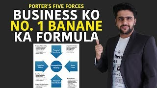 Business Ko No.1 Banane Ka FORMULA | Porter