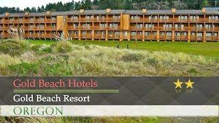 Gold Beach Resort - Gold Beach Hotels, Oregon