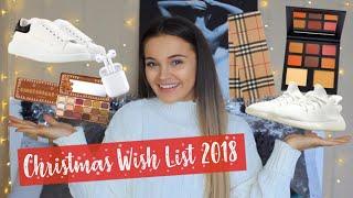 MY CHRISTMAS WISH LIST 2018 | GIFT GUIDE
