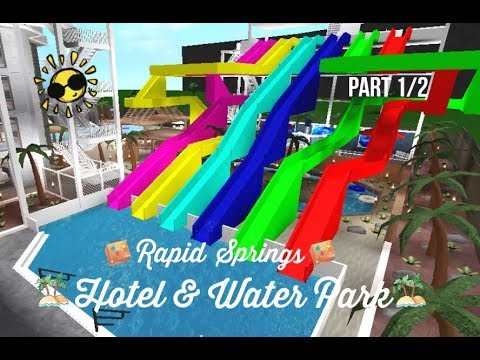 Roblox Bloxburg Hotel And Water Park Speed Build Part 1 2