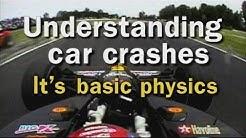 Understanding Car Crashes: It's Basic Physics