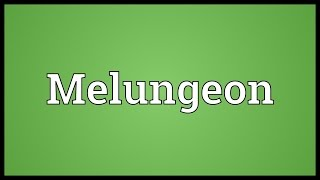 Melungeon Meaning