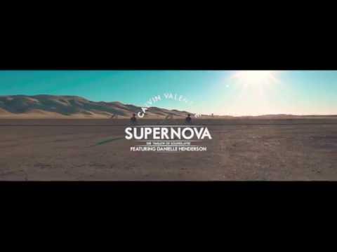 Calvin Valentine - Supernova feat. Danielle Henderson