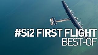 Solar Impulse 2 Airplane First Flight - Maiden Flight Best-Of