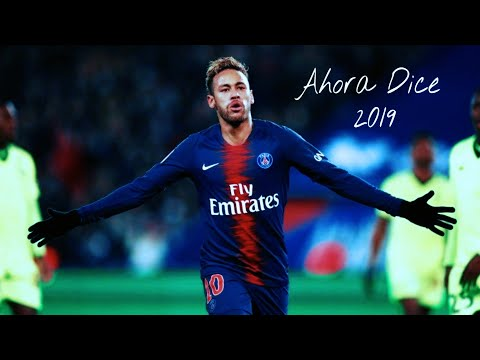 Neymar JR | Ahora Dice | SKILLS & GOALS |...