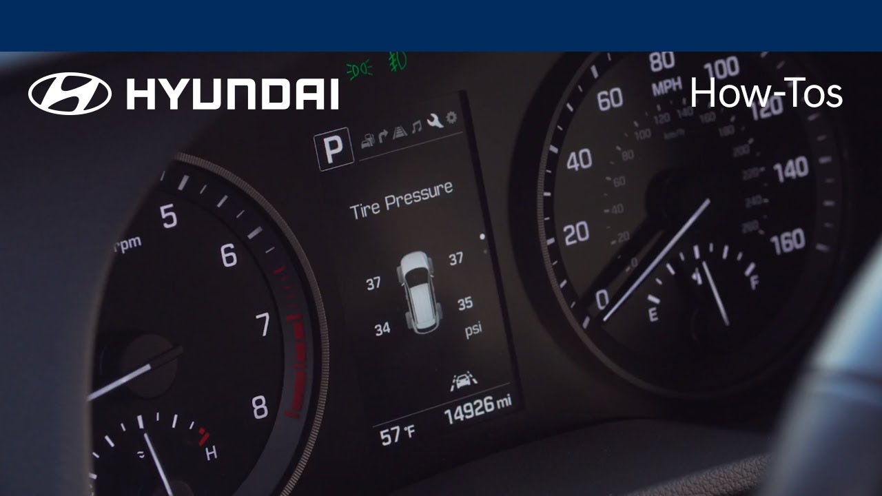 How To Use The Tire Pressure Monitoring System Feature 2018 Hyundai