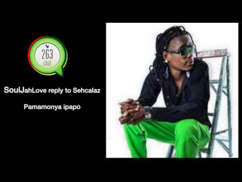 Soul Jah Love  Pamamonya ipapo reply to Seh Calaz Produced by Sunshine studios