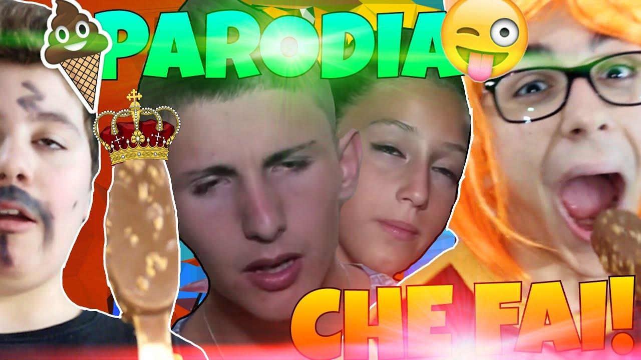 CHE FAI - PARODIA - YouTube