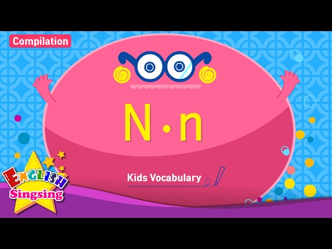Kids Vocabulary Compilation - Words Starting With N, N - Learn English For Kids