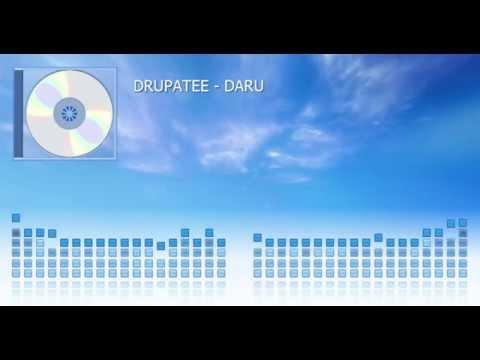 Drupatee - DARU