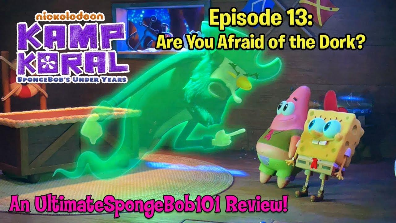 "Kamp Koral: SpongeBob's Under Years Episode 13 ""Are You Afraid of the Dork?"" REVIEW!"