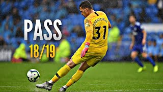 Ederson Moraes ● Passing Compilation ● 2018/19|HD