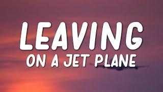 Reneé Dominique - Leaving On A Jet Plane (Lyrics)