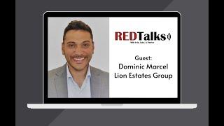 RedTalks: S1E2 with Dominic Marcel, Lion Estates Group