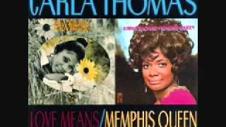 Carla Thomas Love Means You Never Have to Say You