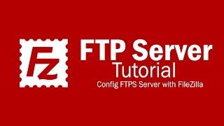 FileZilla Server Tutorial - Setup FTPS (Secure FTP) Mp3