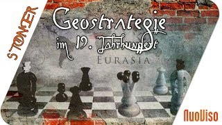 The Great Game - Geostrategie im 19. Jahrhundert