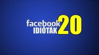 Facebook idióták #20 - A VÉG (By:. Peti)