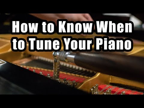 How to Know When to Tune Your Piano