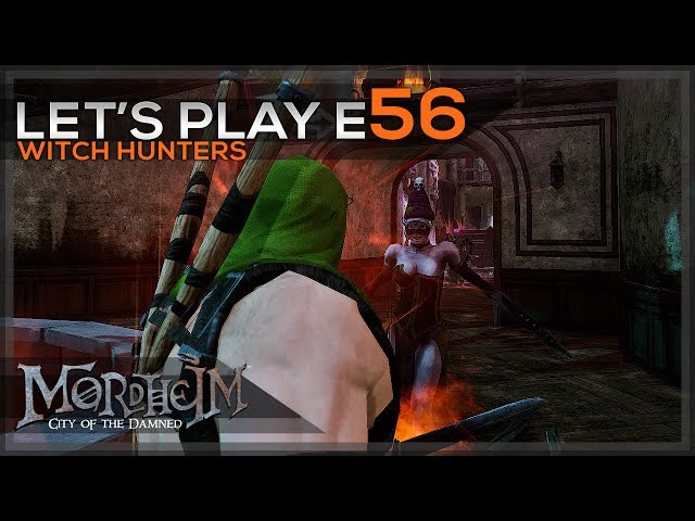 Witch Hunters - Monday kNight Mordheim - Lets Play E56 - [Story Act II-IV]
