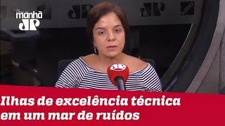 Entre o mar de ruídos, Governo Bolsonaro tem três ilhas de excelência técnica | #VeraMagalhães