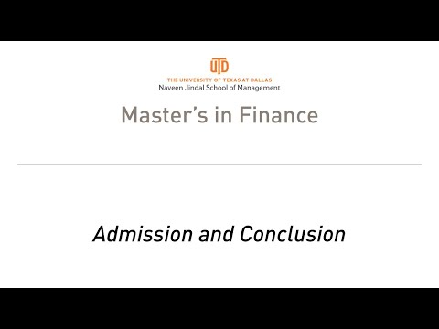 UT Dallas MS Finance Information Session Part 3 - Admission and Conclusion