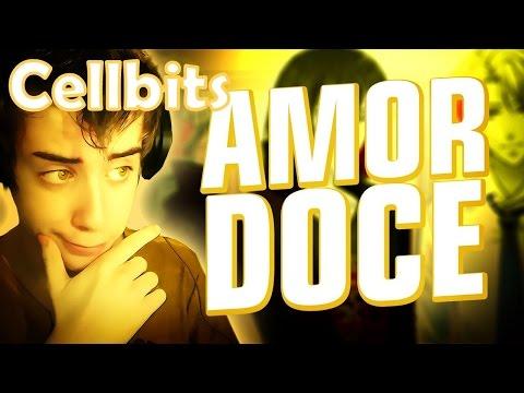 Amor Doce {Cellbits} Parte 1 - O FILME (Compilação)