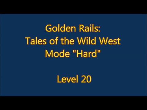 Golden Rails: Tales of the Wild West Level 20 |