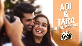 Adi & Tara in the making - OK Jaanu | Aditya Roy Kapur | Shraddha Kapoor Thumb
