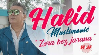 Halid Muslimovic - Zora bez jarana - ( Official Video 2019 ) HD