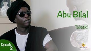 TABASKI - Abu Bilal  - Episode 2