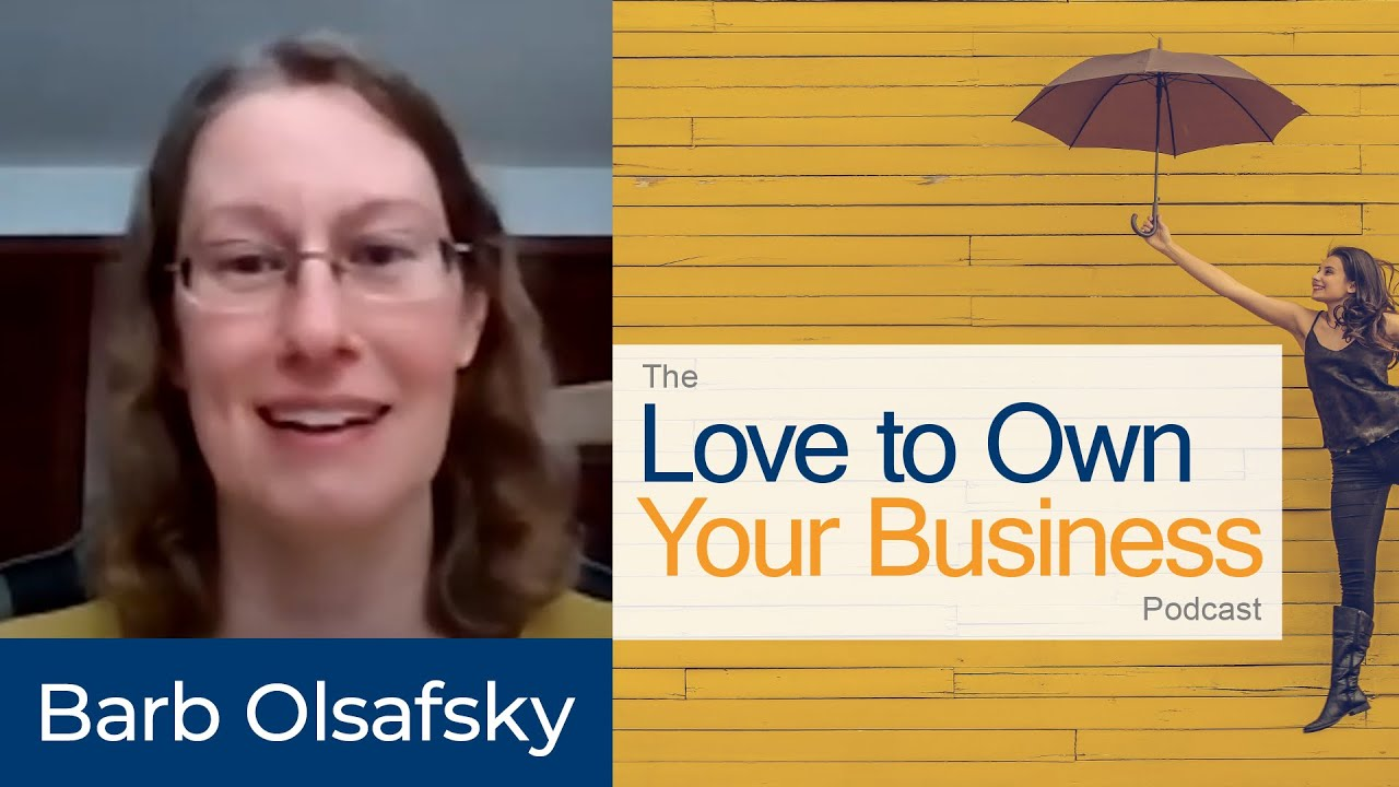 Barb Olsafsky  - Blou Designs - Love to Own Your Business Podcast - Episode 05