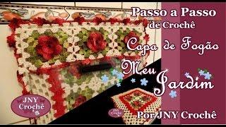 Passo a Passo Capa de Fogão 4 bocas de Crochê com flores Meu jardim por JNY Crochê