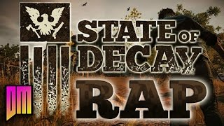 State Of Decay  Rap Song Tribute  DEFMATCH Fight The Dead