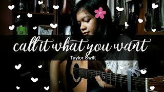 Call It What You Want - Taylor Swift // Hera Hutajulu