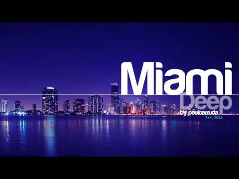Miami Deep by Paulo Arruda