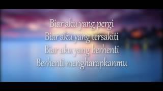 Gambar cover Aldy Maldini - Biar Aku Yang Pergi ( LYRIC VIDEO )