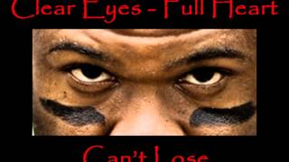 Clear Eyes Full Heart Can't Lose  by T. Powell thumbnail