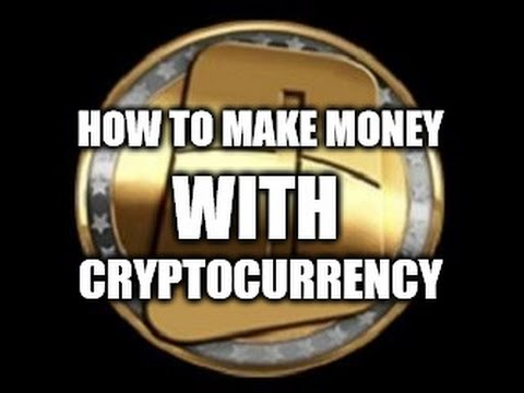 Cryptocurrency make you money