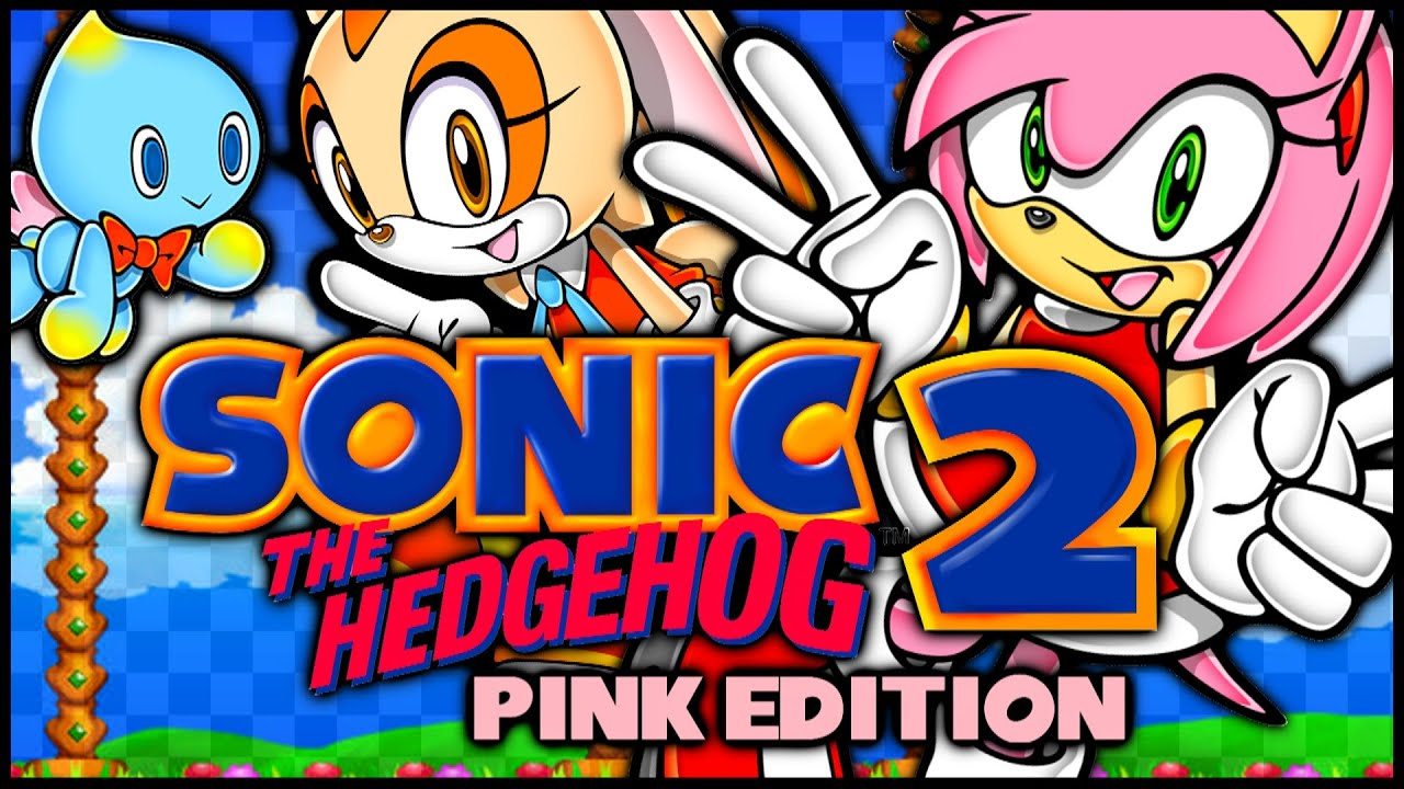 [Sonic 2] Sonic The Hedgehog 2: Pink Edition Maxresdefault