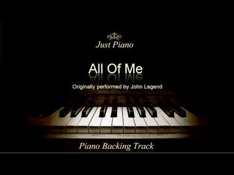 All Of Me by John Legend (Piano Accompaniment)