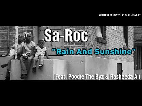 Sa-Roc: Rain & Sunshine - Featuring Poodie & Rasheeda Ali