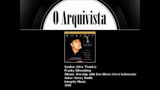 Video Syukur - Franky Sihombing download MP3, 3GP, MP4, WEBM, AVI, FLV November 2017