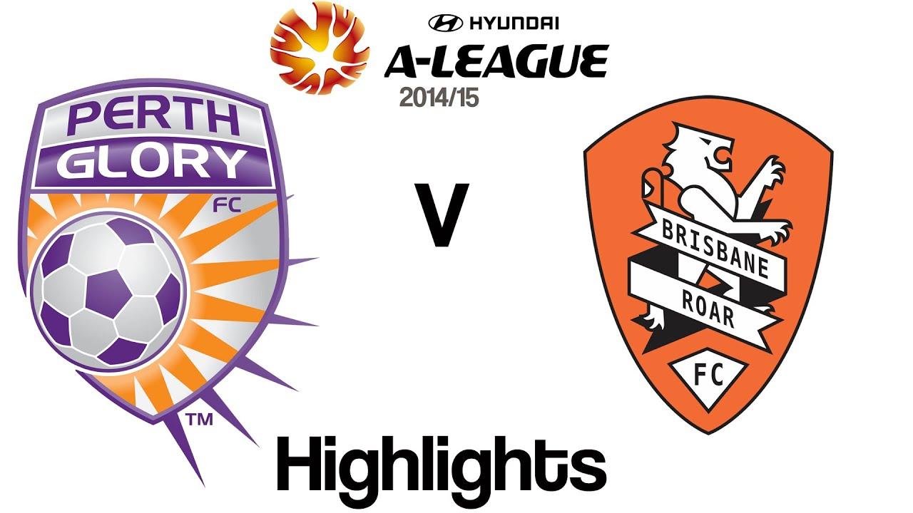 Hyundai A-League 2014/15   Perth Glory 3 V Brisbane Roar 2 ...