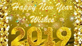 Happy New Year 2019 Whatsapp New Year Greetings and Wishes Happy New Year Whatsapp Status